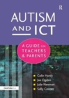 Autism and ICT : A Guide for Teachers and Parents - Book