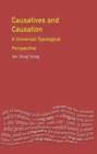 Causatives and Causation : A Universal -typological perspective - Book