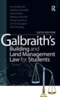 Galbraith's Building and Land Management Law for Students - Book