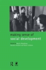 Making Sense of Social Development - Book