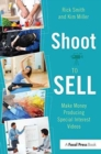Shoot to Sell : Make Money Producing Special Interest Videos - Book