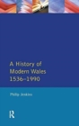 A History of Modern Wales 1536-1990 - Book