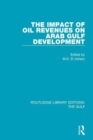 The Impact of Oil Revenues on Arab Gulf Development - Book