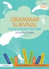 Grammar Survival for Secondary Teachers : A Practical Toolkit - Book