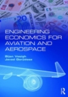 Engineering Economics for Aviation and Aerospace - Book