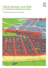 Real Estate and GIS : The Application of Mapping Technologies - Book