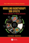 Modelling Radiotherapy Side Effects : Practical Applications for Planning Optimisation - Book