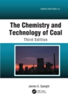The Chemistry and Technology of Coal - Book