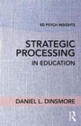 Strategic Processing in Education - Book