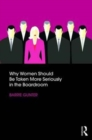 Why Women Should Be Taken More Seriously in the Boardroom - Book