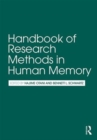 Handbook of Research Methods in Human Memory - Book