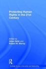 Protecting Human Rights in the 21st Century - Book