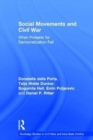 Social Movements and Civil War : When Protests for Democratization Fail - Book