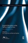 English Education at the Tertiary Level in Asia : From Policy to Practice - Book