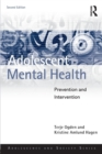 Adolescent Mental Health : Prevention and intervention - Book