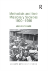 Methodists and their Missionary Societies 1900-1996 - Book