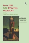 Free Will and Reactive Attitudes : Perspectives on P.F. Strawson's 'Freedom and Resentment' - Book