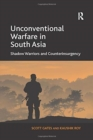 Unconventional Warfare in South Asia : Shadow Warriors and Counterinsurgency - Book