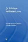 The Ombudsman Enterprise and Administrative Justice - Book