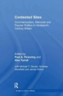 Contested Sites : Commemoration, Memorial and Popular Politics in Nineteenth-Century Britain - Book