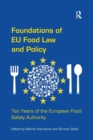 Foundations of EU Food Law and Policy : Ten Years of the European Food Safety Authority - Book