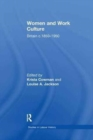 Women and Work Culture : Britain c.1850-1950 - Book