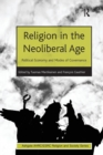 Religion in the Neoliberal Age : Political Economy and Modes of Governance - Book