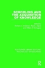Schooling and the Acquisition of Knowledge - Book