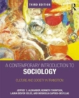 A Contemporary Introduction to Sociology : Culture and Society in Transition - Book