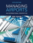 Managing Airports : An International Perspective - Book
