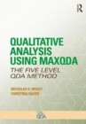 Qualitative Analysis Using MAXQDA : The Five-Level QDA (TM) Method - Book