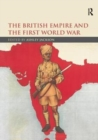 The British Empire and the First World War - Book