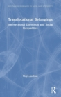 Translocational Belongings : Intersectional Dilemmas and Social Inequalities - Book