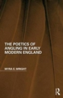 The Poetics of Angling in Early Modern England - Book