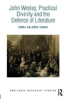 John Wesley, Practical Divinity and the Defence of Literature - Book