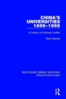 China's Universities, 1895-1995 : A Century of Cultural Conflict - Book