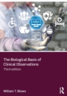 The Biological Basis of Clinical Observations - Book