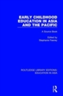 Early Childhood Education in Asia and the Pacific : A Source Book - Book