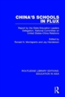 China's Schools in Flux : Report by the State Education Leaders Delegation, National Committee on United States-China Relations - Book