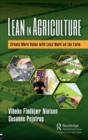 Lean in Agriculture : Create More Value with Less Work on the Farm - Book