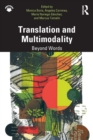 Translation and Multimodality : Beyond Words - Book