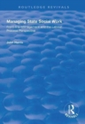 Managing State Social Work : Front-Line Management and the Labour Process Perspective - Book