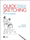 Quick Sketching with Ron Husband : Revised and Expanded - Book