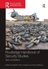 Routledge Handbook of Security Studies - Book