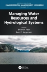 Managing Water Resources and Hydrological Systems - Book