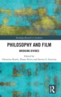 Philosophy and Film : Bridging Divides - Book
