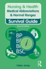 Medical Abbreviations & Normal Ranges : Survival Guide - Book
