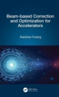 Beam-based Correction and Optimization for Accelerators - Book