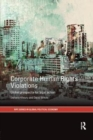 Corporate Human Rights Violations : Global Prospects for Legal Action - Book