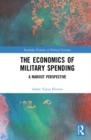 The Economics of Military Spending : A Marxist Perspective - Book
